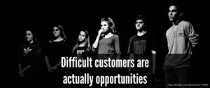DifficultCustomersOpportunities
